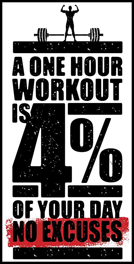 d6e1c14b6 Image Unavailable. Image not available for. Color: A One Hour Workout Is 4  Percent Of Your Day No Excuses ...