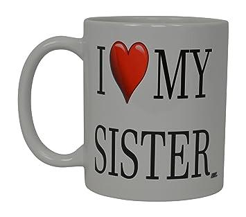 Amazoncom Best Funny Coffee Mug I Love My Sister Heart Novelty Cup