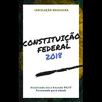 Constituição Federal: 2018 (Direto ao Direito Livro 1)