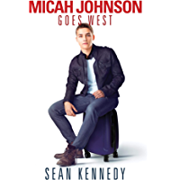Micah Johnson Goes West (Get Out Book 2)