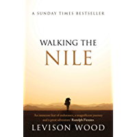 Walking the Nile (English Edition)