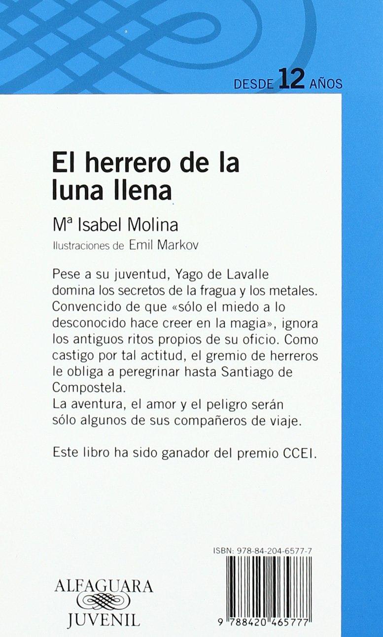El herrero de la luna llena: María Isabel Molina: 9788420465777: Amazon.com: Books