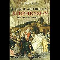 George and Robert Stephenson (English Edition)