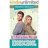 All's Fair in Love, War, and High School: An Enemies to Lovers, Sweet YA Romantic Comedy (Pullman High Girls series)