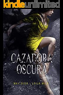 La Hora de la Cazadora (Saga Hunters nº 1) eBook: Milà, Leila ...