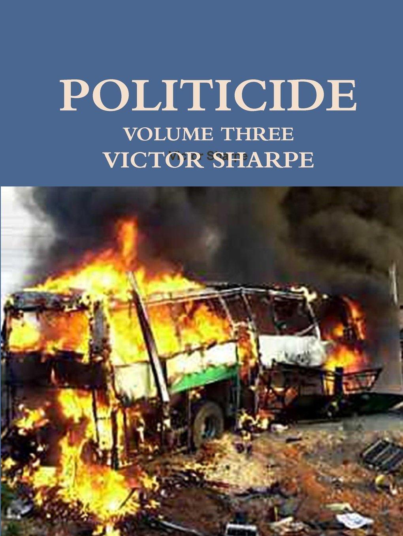 Read Online Politicide - Volume Three pdf epub