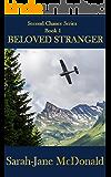Beloved Stranger (Second Chance Series Book 1)