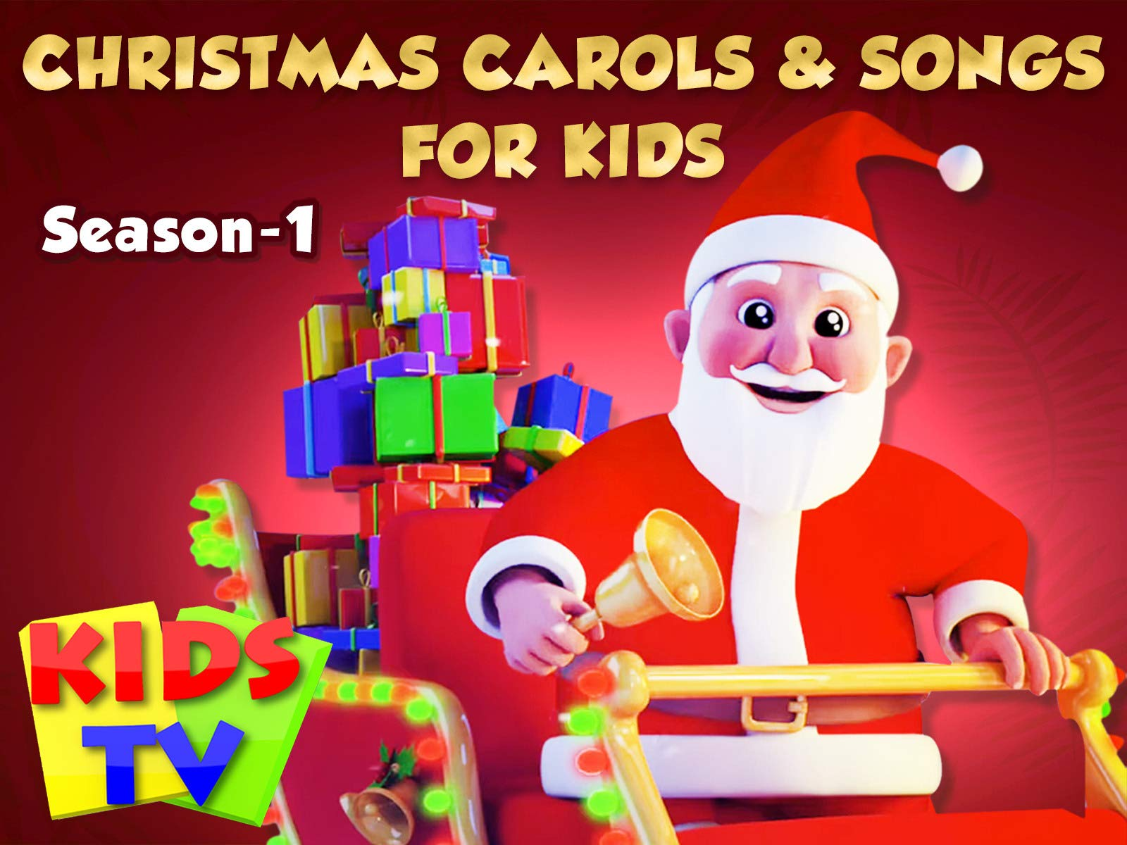Christmas Carols & Songs for Kids - Kids Tv - Season 1