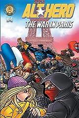 Alt-Hero #4: The War in Paris (Alt★hero) Paperback