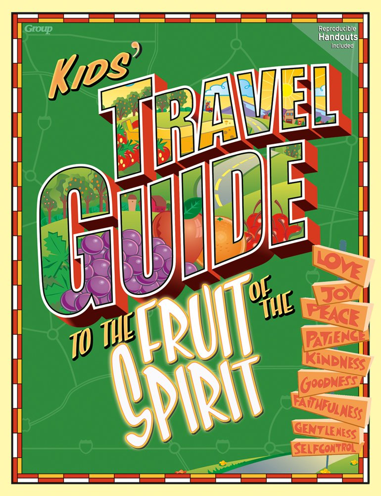 Read Online Kids' Travel Guide to the Fruit of the Spirit pdf epub
