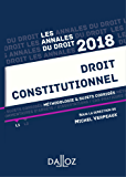 Droit constitutionnel 2018. Méthodologie & sujets corrigés