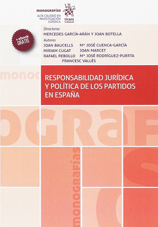 Responsabilidad Jurídica y Política de los Partidos en España Monografías: Amazon.es: García-Arán, Mercedes: Libros