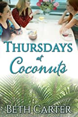 Thursdays at Coconuts (Coconuts Series Book 1) Kindle Edition