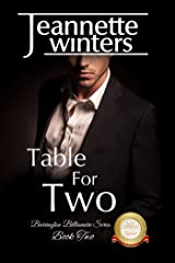 Table For Two: Barrington Billionaire's Series: Book Two Kindle Edition
