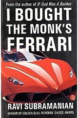 I Bought the Monk's Ferrari Paperback