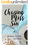 Chasing Miss Sin: A Novel