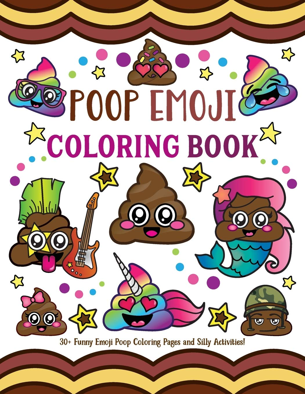 Amazon Com Poop Emoji Coloring Book 30 Funny Emoji Poop Coloring Pages And Silly Activities 9781643400129 Spectrum Nyx Books