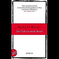 Der Tod ist mein Beruf: Roman