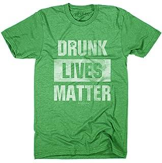 dff7ea79f65b9 Superluxe Clothing Mens Drunk Lives Matter St Patricks Day Crew Neck T-Shirt