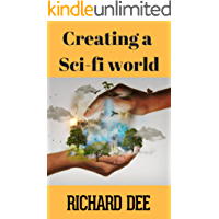 Creating a Sci-fi World (English Edition)