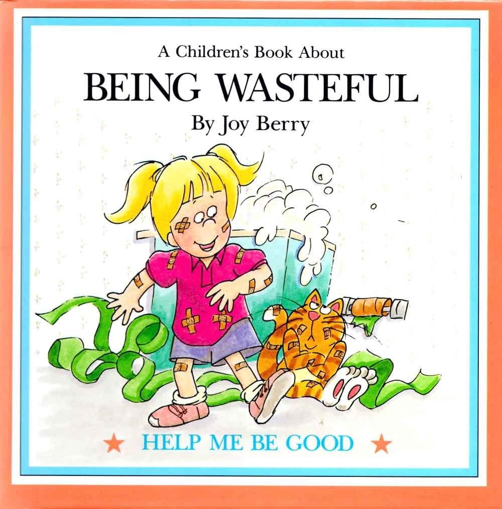 Help Me Be Good About Being Wasteful