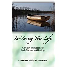 Re-Versing Your Pain (In-Versing Your Life: A Poetry Workbook for Those Living with Chronic Pain 3)