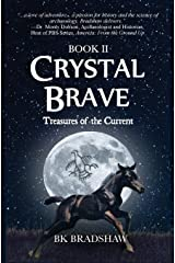Crystal Brave: Treasures of the Current Paperback