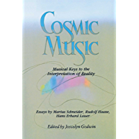 Cosmic Music: Musical Keys to the Interpretation of Reality book cover