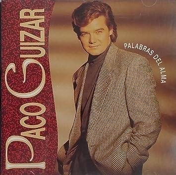 Amazon.com: PACO GUIZAR - PALABRAS DEL ALMA: Music