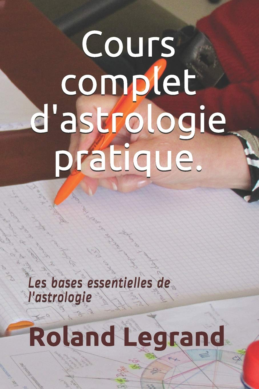 Cours complet dastrologie pratique: Selon ABLAS: Amazon.es ...
