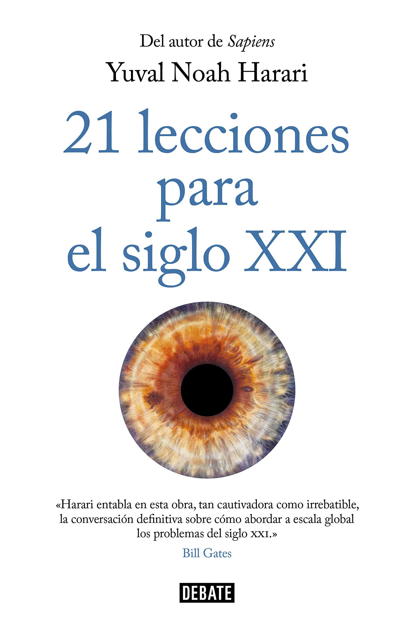 21 lecciones para el siglo XXI por Yuval Noah Harari