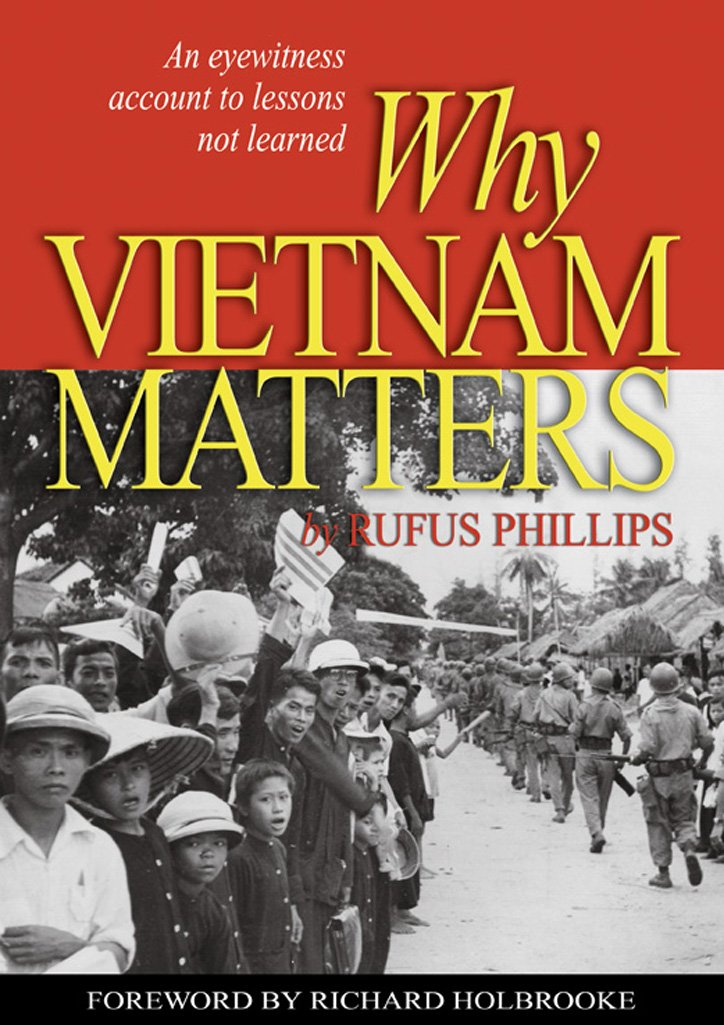 Download Why Vietnam Matters: An Eyewitness Account of Lessons Not Learned PDF