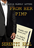 The Falicia Blakely Letters From her Pimp