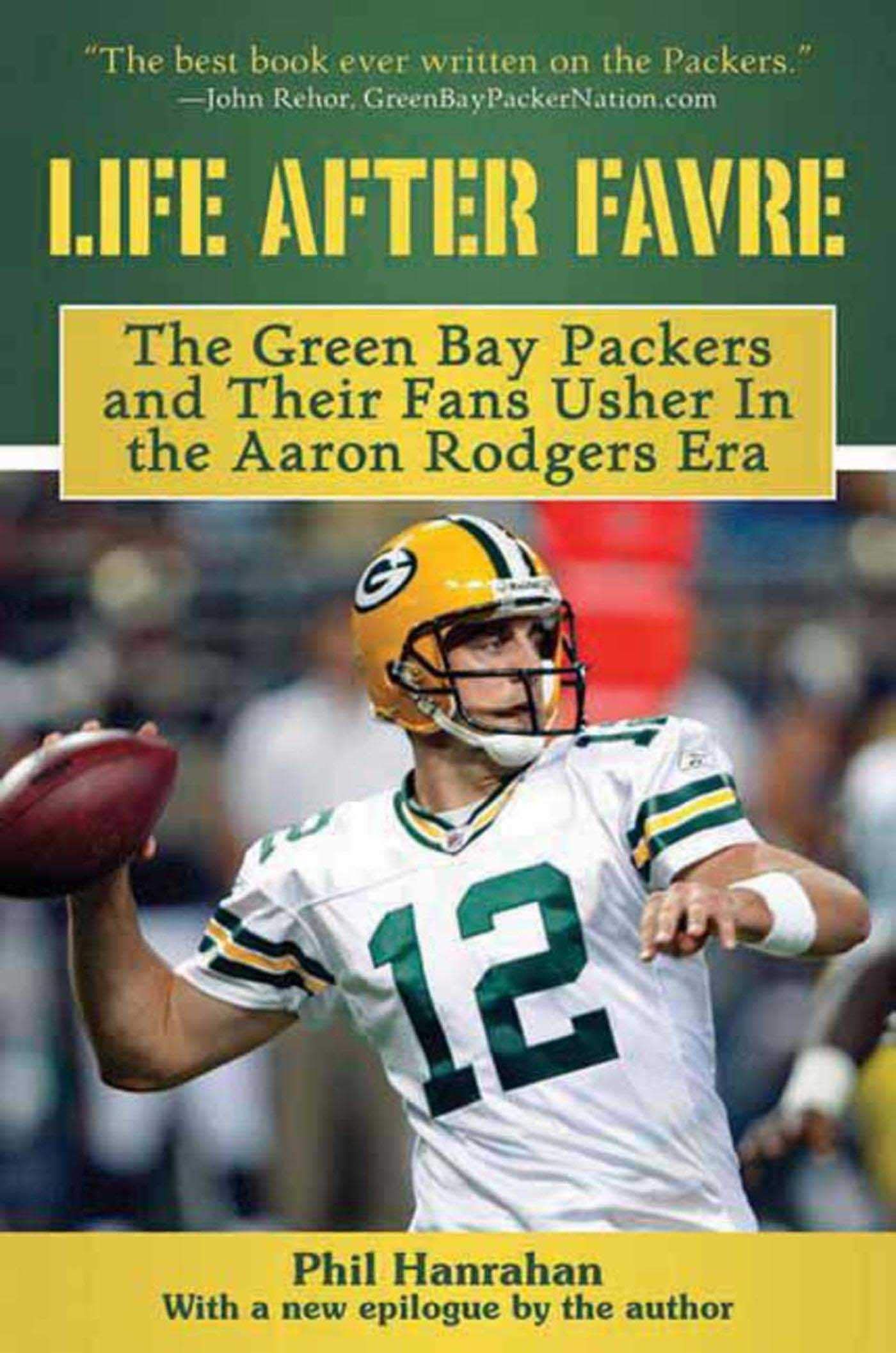 Life After Favre  The Green Bay Packers and their Fans Usher in the ... 7f5c6ffef