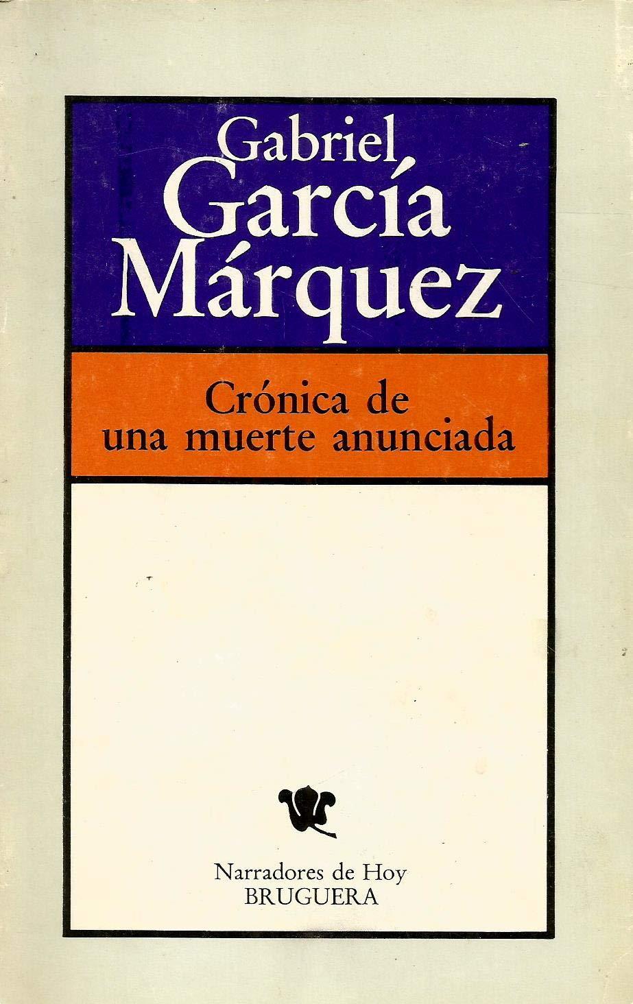Heriotza Iragarritako Baten Kronika: Amazon.es: Garcia Marquez, Gabriel: Libros