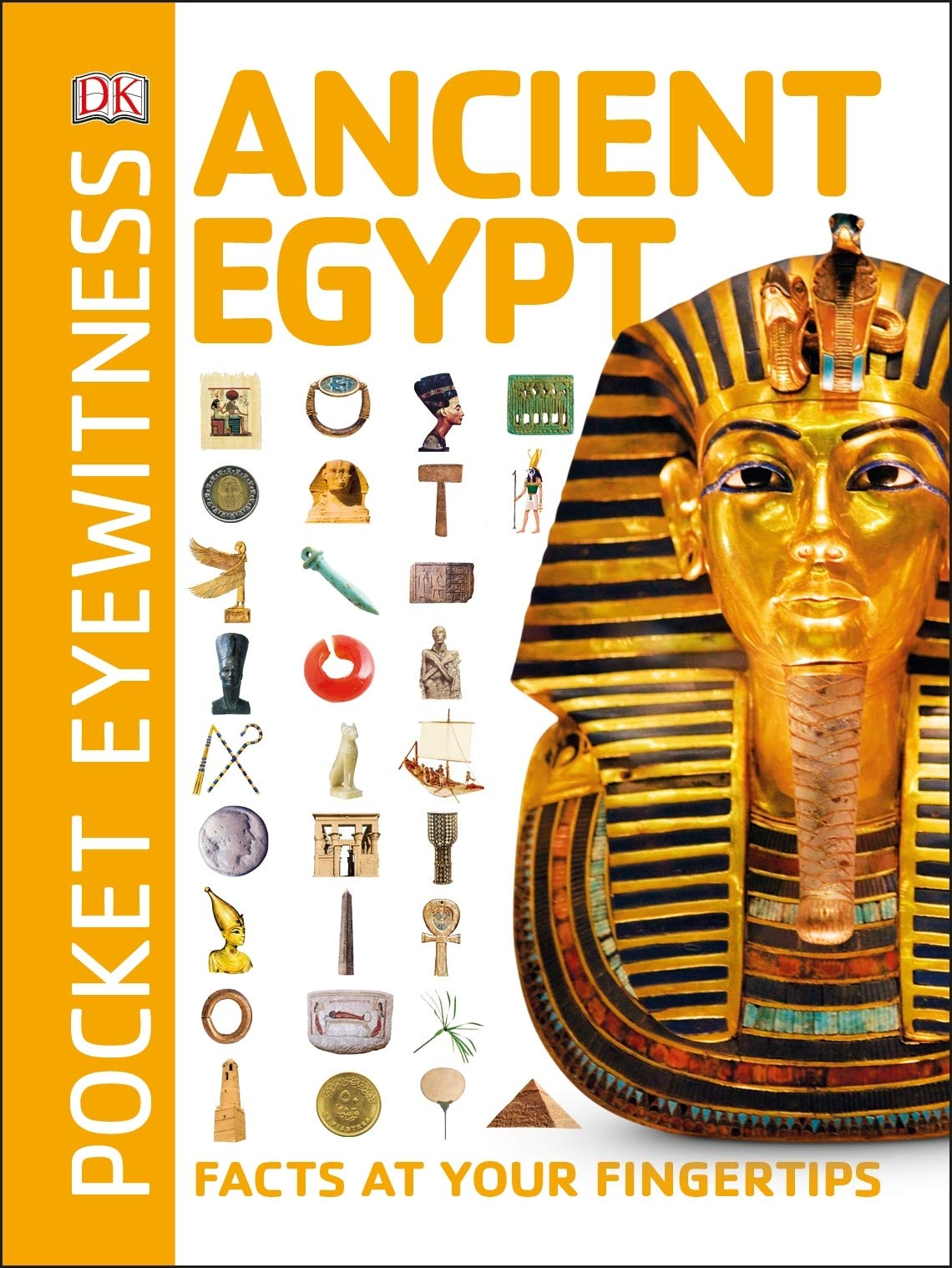 Ancient Egypt: Facts at Your Fingertips (Pocket Eyewitness) por DK