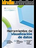 Ebook: Herramientas de visualización de datos (BBVAOpen4U Series)