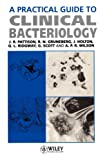 Practical Guide to Clinical Bacteriology