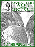 Over the Alps on a Bicycle [illustrated]