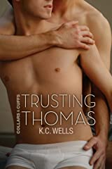 Trusting Thomas (Collars & Cuffs Book 2) Kindle Edition
