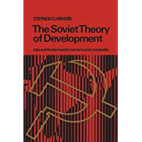 Soviet Theory of Development: India and the Third World in Marxist-Leninist Scholarship
