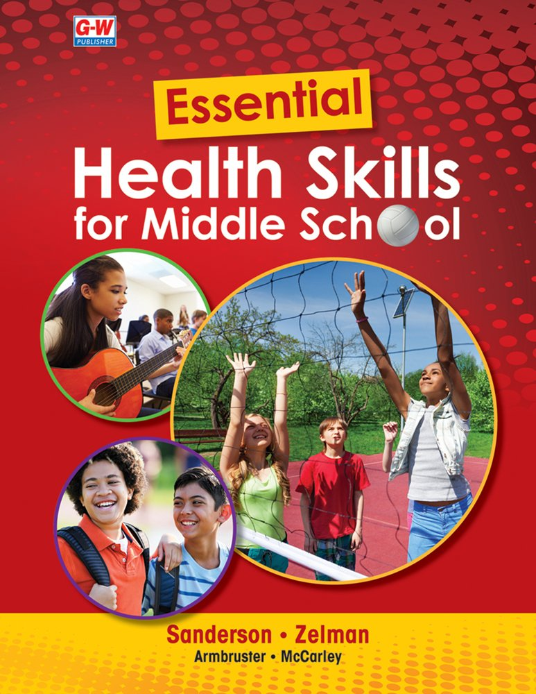 Essential Health Skills for Middle School by Goodheart-Willcox