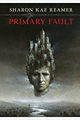 Primary Fault: Book 1 of the Schattenreich Kindle Edition