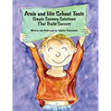 Arnie and His School Tools: Simple Sensory Solutions That Build Success