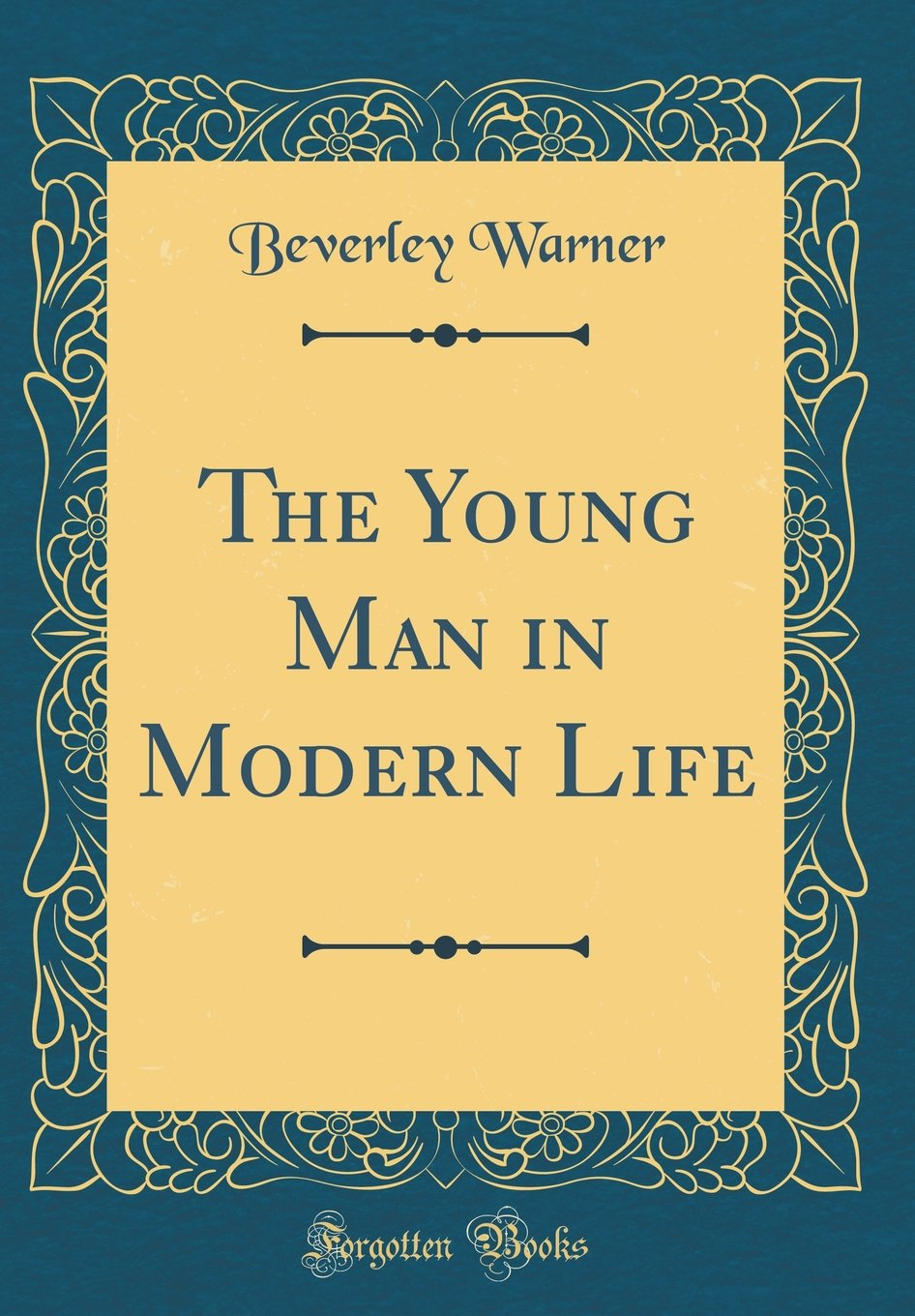 Download The Young Man in Modern Life (Classic Reprint) PDF