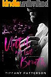 Until My Last Breath