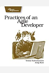 Practices of an Agile Developer: Working in the Real World (Pragmatic Bookshelf) Paperback