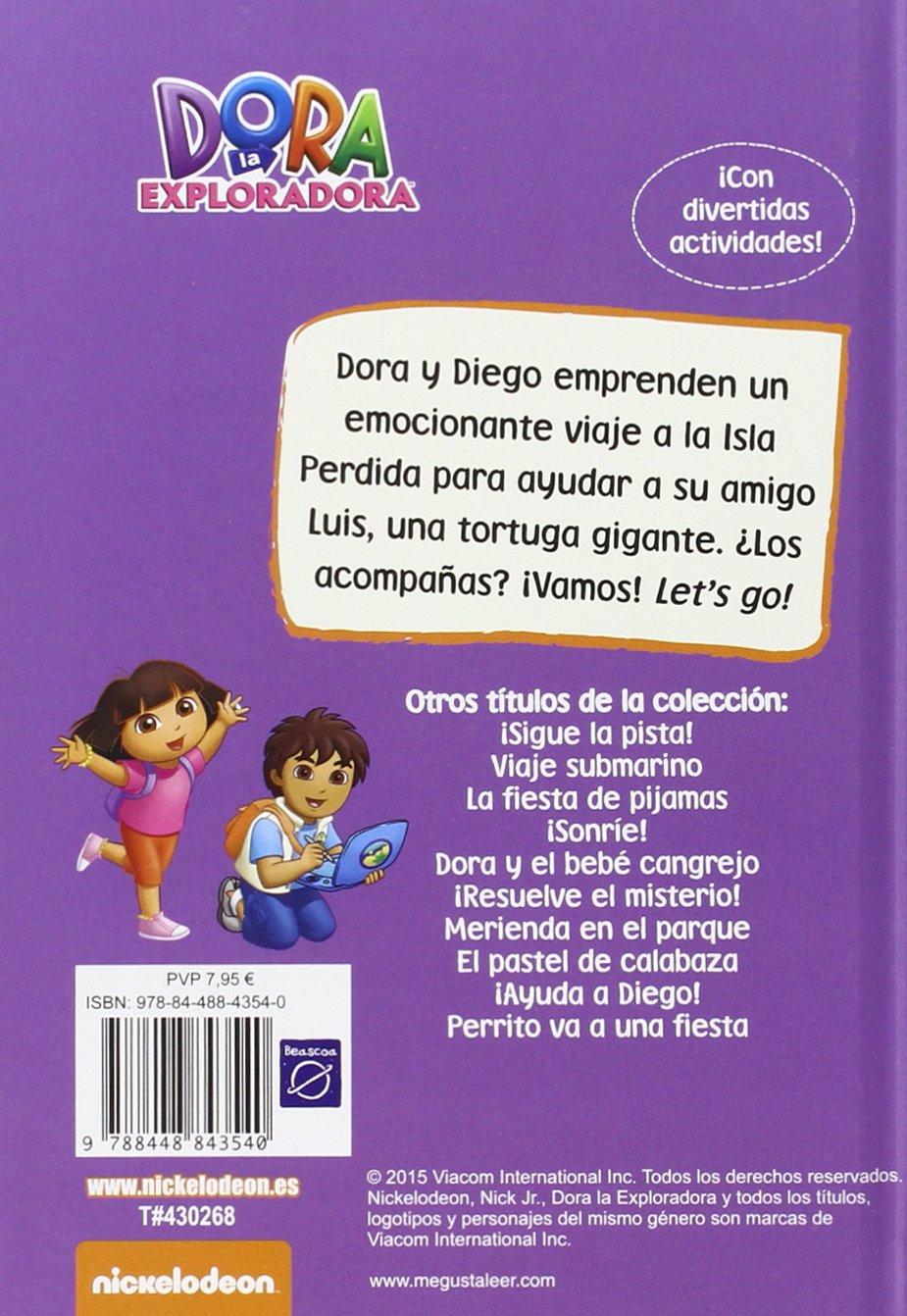 ISLA DE LAS TORTUGAS, LA.(DORA LA EXPLORADORA): Nickelodeon: 9788448843540: Amazon.com: Books
