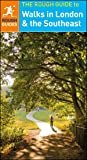The Rough Guide to Walks in London & the Southeast