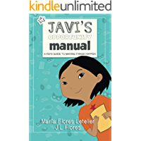 Javi's Opportunity Manual Soft Cover: A Kid's Guide To Making Things Happen (English Edition)